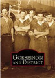 Gorseinon and District by I M Morgan image