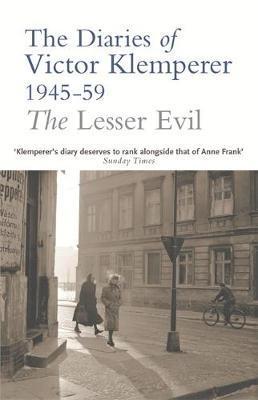 The Lesser Evil by Victor Klemperer