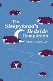 The Sleepyhead's Bedside Companion by Sean Coughlan image