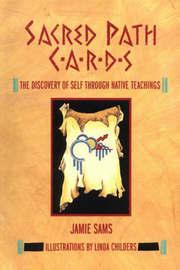 Sacred Path Cards by Jamie Sams