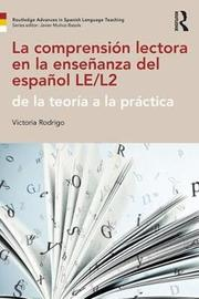 La comprension lectora en la ensenanza del espanol LE/L2 by Victoria Rodrigo image