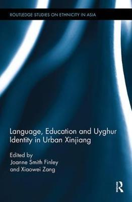 Language, Education and Uyghur Identity in Urban Xinjiang image