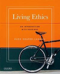 Living Ethics by Russ Shafer-Landau