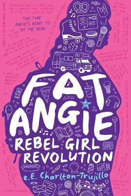 Fat Angie: Rebel Girl Revolution by E E Charlton-Trujillo image