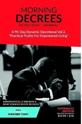 Morning Decree Devotional Journal Volume 2 by Dr Jeffery a Williams