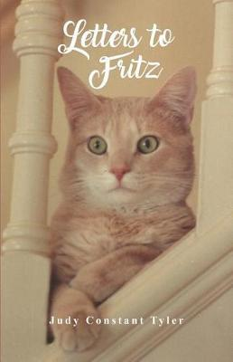 Letters to Fritz by Judy Constant Tyler