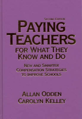 Paying Teachers for What They Know and Do by Allan R Odden