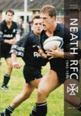 Neath RFC 1945 - 1996 by Mick Price image