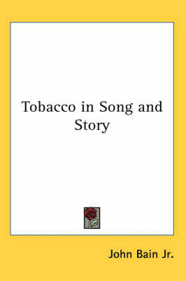 Tobacco in Song and Story