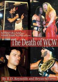 The Death Of Wcw by Bryan Alvarez