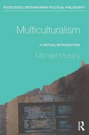 Multiculturalism by Michael Murphy