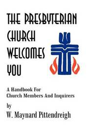 The Presbyterian Church Welcomes You by W. Maynard Pittendreigh image