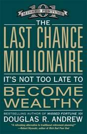 The Last Chance Millionaire by Douglas R Andrew image