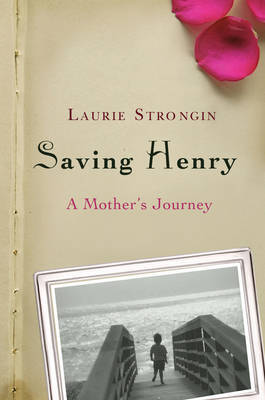 Saving Henry by Laurie Strongin image