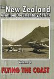 New Zealand Aviation Vol 2: Flying the Coast on DVD