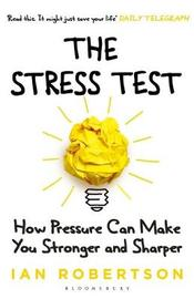 The Stress Test by Ian Robertson