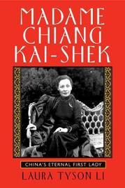 Madame Chiang Kai-shek by Laura Tyson Li image