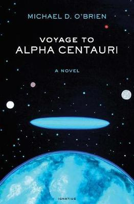 Voyage to Alpha Centauri by Michael D. O'Brien image