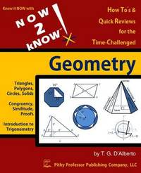 Now 2 Know Geometry by Dr T G D'Alberto