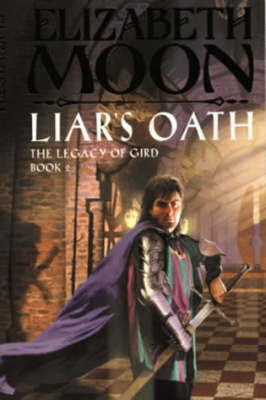 Liar's Oath by Elizabeth Moon image