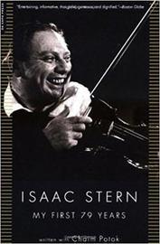 Isaac Stern by Chaim Potok