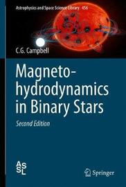 Magnetohydrodynamics in Binary Stars by C.G. Campbell image