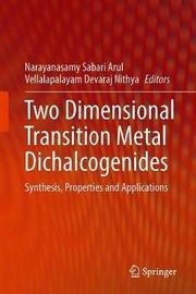 Two Dimensional Transition Metal Dichalcogenides
