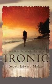 Ironic by Sebati Edward Mafate image