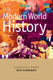 GCSE Modern World History Essential Word Dictionary: Essential Word Dictionary by Hugh Jebson image