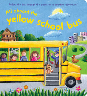 All Aboard the Yellow School Bus by Jeane Cabral image