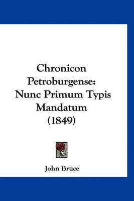 Chronicon Petroburgense: Nunc Primum Typis Mandatum (1849) by John Bruce image