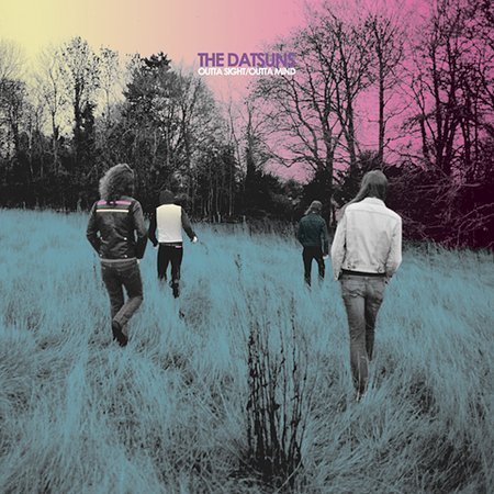 Outta Sight/Outta Mind by The Datsuns