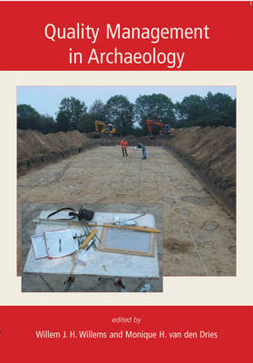 Quality Management in Archaeology by Willem Willems image