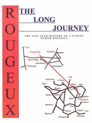 The Long Journey by Don Rougeux