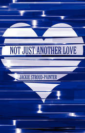 Not Just Another Love by Jackie Stroud-Painter image