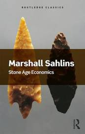 Stone Age Economics by Marshall Sahlins