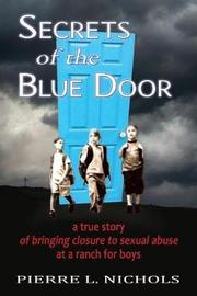 Secrets of the Blue Door by Pierre L Nichols