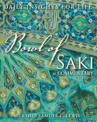 The Bowl of Saki Commentary by Samuel L Lewis