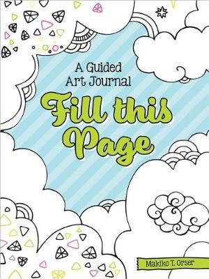 Fill This Page by Makiko Tatsumi Orser