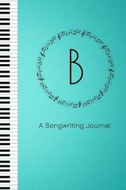 B A Songwriting Journal by Harmony Publishing image