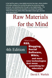 Raw Materials for the Mind by David Warlick image