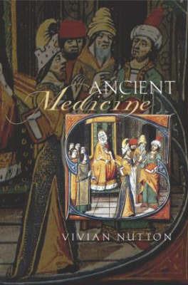 Ancient Medicine by Vivian Nutton
