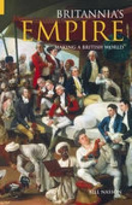 Britannia's Empire by W. Nasson