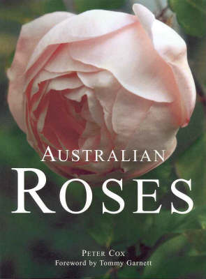 Australian Roses by Peter A. Cox
