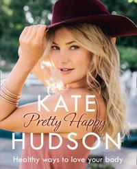 Pretty Happy by Kate Hudson