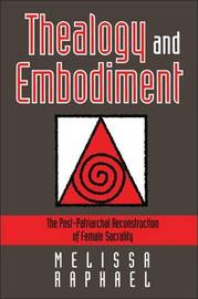 Thealogy and Embodiment by Melissa Raphael image