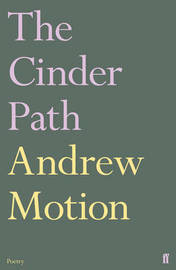 The Cinder Path by Andrew Motion image