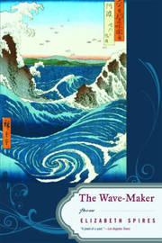The Wave-Maker by Elizabeth Spires image