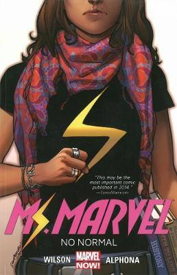 Ms. Marvel Volume 1: No Normal by G.Willow Wilson