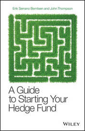A Guide to Starting Your Hedge Fund by John P. Thompson image